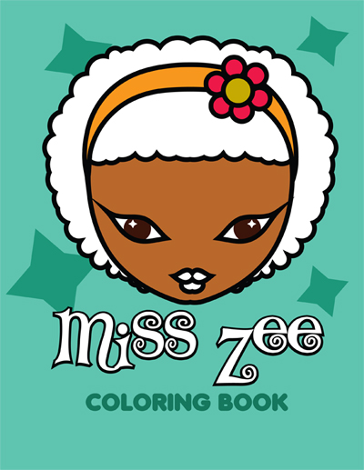 Miss Zee: A Coloring Book for Girls of Color